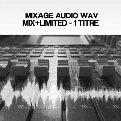 MIXAGE AUDIO WAV MIX+LIMITED - 1 TITRE