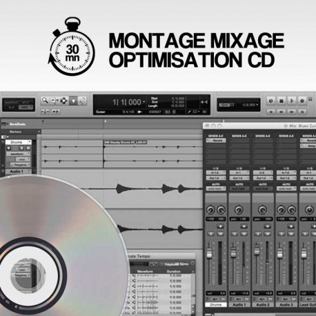 MONTAGE MIXAGE & OPTIMISATION CD