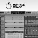 MONTAGE MIXAGE